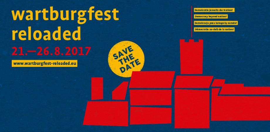 Wartburgfest reloaded der Evangelischen Akademie Thüringen 2017